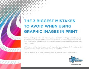 Top 3 Biggest Print Mistakes_Graphic Images_MG-1